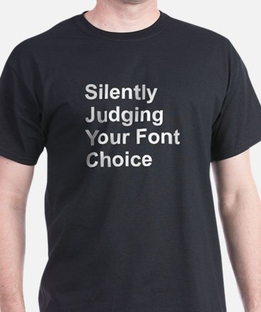 Silently Font T-Shirt