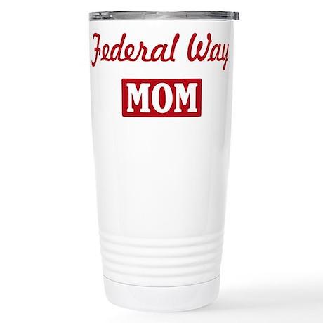 Federal Way Mom Stainless Steel Travel Mug