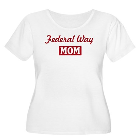 Federal Way Mom Women's Plus Size Scoop Neck T-Shi