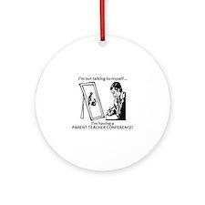 Parent Teacher Conference Ornament (Round)