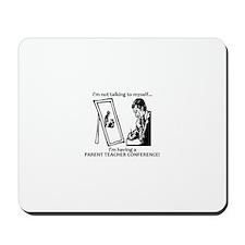 Parent Teacher Conference Mousepad
