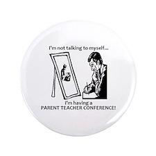 """Parent Teacher Conference 3.5"""" Button (100 pack)"""