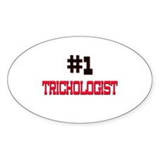 Number 1 TRICHOLOGIST Oval Decal