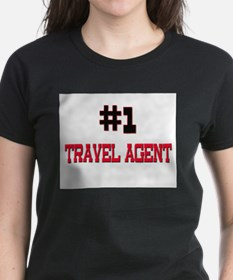 Number 1 TRAVEL AGENT Tee