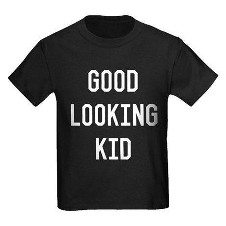 Good Looking Kid Kids Dark T-Shirt