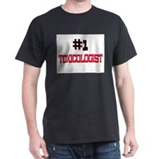 Number 1 TOXICOLOGIST T-Shirt