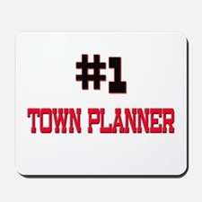 Number 1 TOWN PLANNER Mousepad