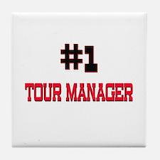 Number 1 TOUR MANAGER Tile Coaster