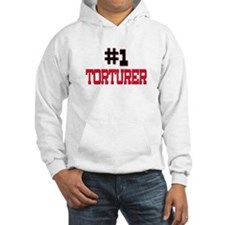 Number 1 TORTURER Hoodie