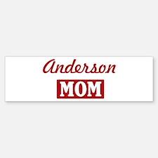 Anderson Mom Bumper Bumper Bumper Sticker