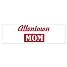 Allentown Mom Bumper Bumper Sticker