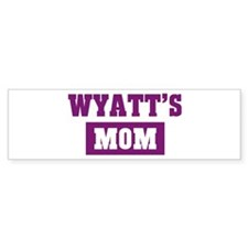 Wyatts Mom Bumper Bumper Sticker
