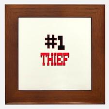 Number 1 THIEF Framed Tile