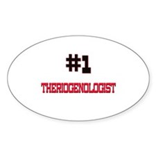 Number 1 THERMODYNAMICIST Oval Decal