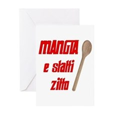 Mangia e Statti Zitto Greeting Card