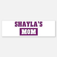 Shaylas Mom Bumper Bumper Bumper Sticker
