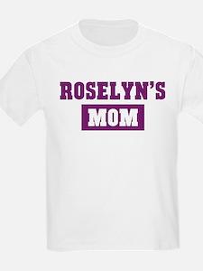 Roselyns Mom T-Shirt