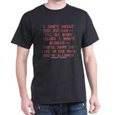 I Won't Submit T-Shirt