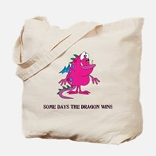 Some Days the Dragon Wins Tote Bag
