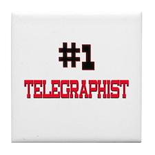 Number 1 TELEGRAPHIST Tile Coaster