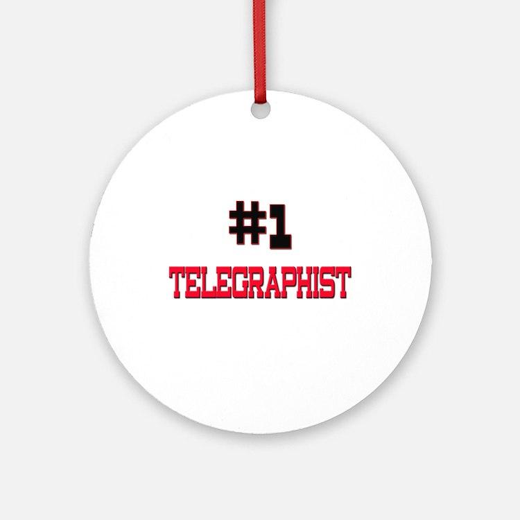 Number 1 TELEGRAPHIST Ornament (Round)