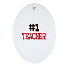 Number 1 TEACHER Oval Ornament