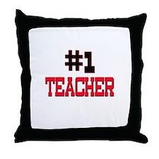 Number 1 TEACHER Throw Pillow
