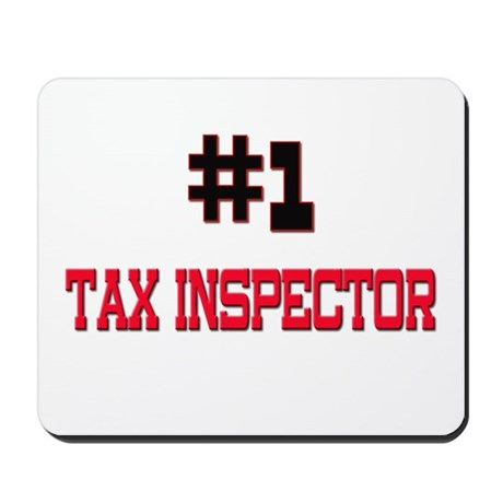 Number 1 TAX INSPECTOR Mousepad