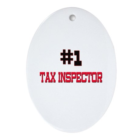 Number 1 TAX INSPECTOR Oval Ornament