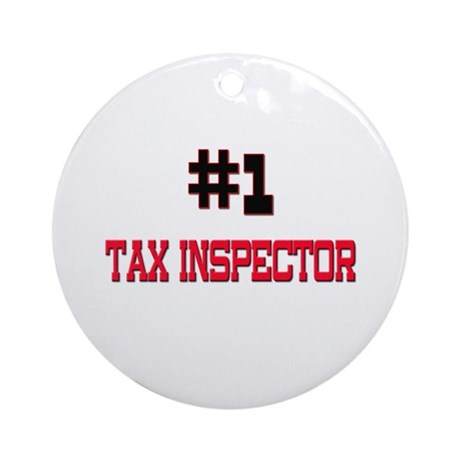 Number 1 TAX INSPECTOR Ornament (Round)