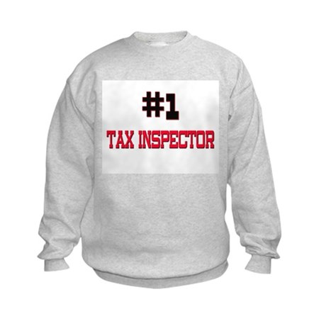 Number 1 TAX INSPECTOR Kids Sweatshirt