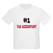 Number 1 TAX ACCOUNTANT T-Shirt