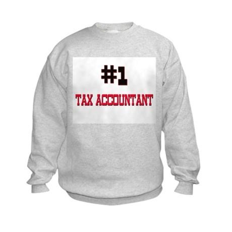 Number 1 TAX ACCOUNTANT Kids Sweatshirt