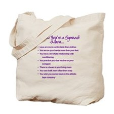 You Know You're A Gymnast When...Tote Bag