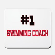 Number 1 SWIMMING COACH Mousepad