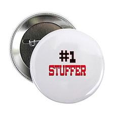 """Number 1 STUFFER 2.25"""" Button"""