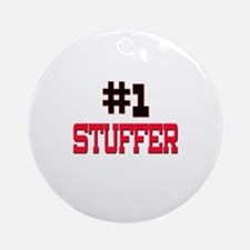 Number 1 STUFFER Ornament (Round)