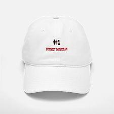 Number 1 STREET MUSICIAN Baseball Baseball Cap