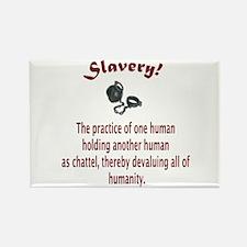 Slavery Rectangle Magnet