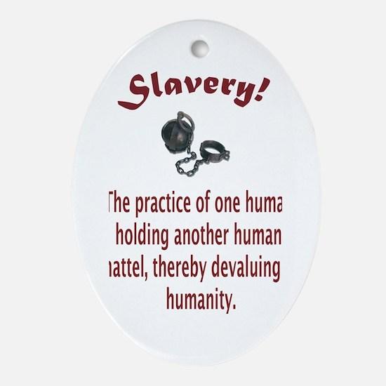 Slavery Oval Ornament