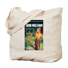 "Tote Bag - ""Satan Was A Man"""