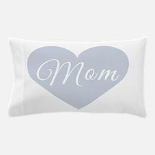 Mom Heart Pillow Case