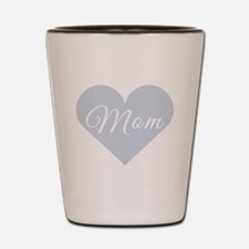 Mom Heart Shot Glass