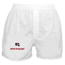 Number 1 SPORTS PSYCHOLOGIST Boxer Shorts
