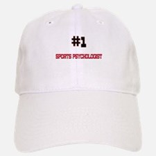 Number 1 SPORTS PSYCHOLOGIST Baseball Baseball Cap