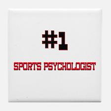 Number 1 SPORTS PSYCHOLOGIST Tile Coaster