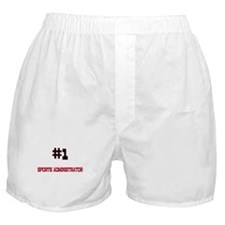 Number 1 SPORTS ADMINISTRATOR Boxer Shorts