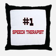 Number 1 SPEECH THERAPIST Throw Pillow