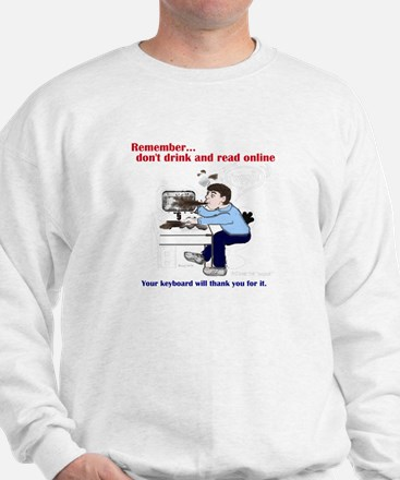 Don't Drink and Read Sweatshirt