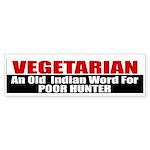Poor Hunter Bumper Sticker